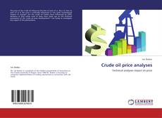 Buchcover von Crude oil price analyses