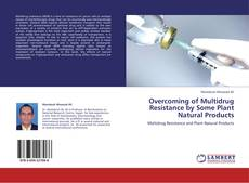 Capa do livro de Overcoming of Multidrug Resistance by Some Plant Natural Products