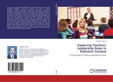 Bookcover of Exploring Teachers' Leadership Roles in Pakistani Context