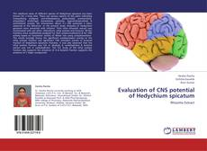 Evaluation of CNS potential of Hedychium spicatum的封面