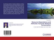 Resource Dependence and Attitudes Towards Wetland   Conservation的封面