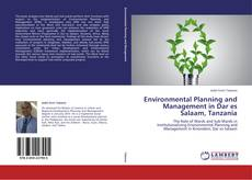 Bookcover of Environmental Planning and Management in Dar es Salaam, Tanzania