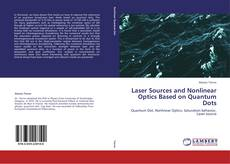Copertina di Laser Sources and Nonlinear Optics Based on Quantum Dots
