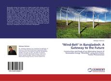 """Bookcover of """"Wind-Belt"""" in Bangladesh: A Gateway to the Future"""
