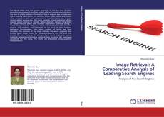 Bookcover of Image Retrieval: A Comparative Analysis of Leading Search Engines