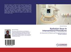 Bookcover of Radiation Dose In Interventional Procedures
