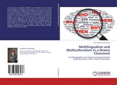 Copertina di Multilingualism and Multiculturalism In a Drama Classroom