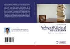 Development&Utilization of Rural Human Resources in Murshidabad Dist的封面