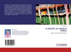 Bookcover of H.264/SVC for Medical Videos