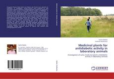 Bookcover of Medicinal plants for antidiabetic activity in laboratory animals