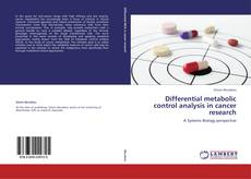 Bookcover of Differential metabolic control analysis in cancer research