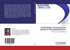 Borítókép a  Profitability of Commercial Banks in The Globalized Era - hoz