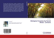 Couverture de Biological Invasion by Forest Weed - Lantana