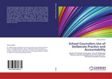 Bookcover of School Counselors Use of Deliberate Practice and Accountability