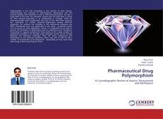 Bookcover of Pharmaceutical Drug Polymorphism