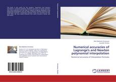 Numerical accuracies of Lagrange's and Newton polynomial interpolation kitap kapağı