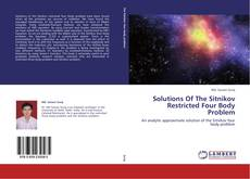 Bookcover of Solutions Of The Sitnikov Restricted Four Body Problem