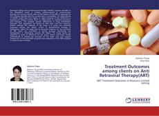 Buchcover von Treatment Outcomes among clients on Anti Retroviral Therapy(ART)