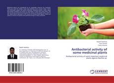 Capa do livro de Antibacterial activity of some medicinal plants