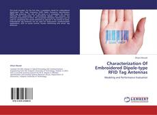 Characterization Of Embroidered Dipole-type RFID Tag Antennas的封面