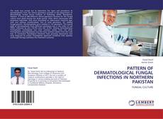 Couverture de PATTERN OF DERMATOLOGICAL FUNGAL INFECTIONS IN NORTHERN PAKISTAN