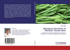 "Copertina di Mutagenic Sensitivity of ""Sharada"" Cluster bean"