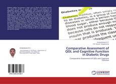Обложка Comparative Assessment of QOL and Cognitive Function in Diabetic Drugs