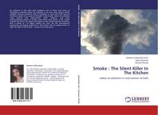 Bookcover of Smoke : The Silent Killer In The Kitchen