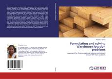 Bookcover of Formulating and solving Warehouse location problems