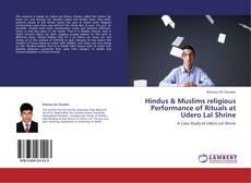 Portada del libro de Hindus & Muslims religious Performance of Rituals at Udero Lal Shrine