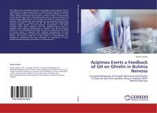 Copertina di Acipimox Exerts a Feedback of GH on Ghrelin in Bulimia Nervosa