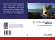 Capa do livro de The UK: The Setting Sun in the West
