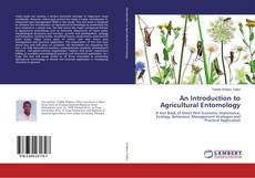 Bookcover of An Introduction to Agricultural Entomology