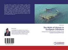 Bookcover of The Myth of Ulysses in European Literature