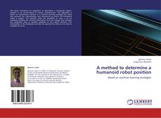 Portada del libro de A method to determine a humanoid robot position