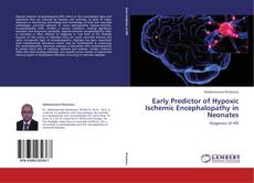 Couverture de Early Predictor of Hypoxic Ischemic Encephalopathy in Neonates