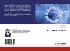 Bookcover of Fuzzy Logic Unveiled