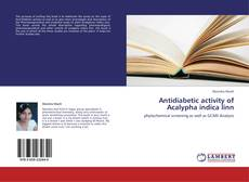 Bookcover of Antidiabetic activity of Acalypha indica linn