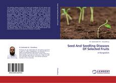 Обложка Seed And Seedling Diseases Of Selected Fruits