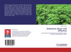 Buchcover von Substance abuse and affluence