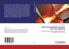Self Curing Binder System for Core Making kitap kapağı