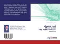 Borítókép a  Vibrating Loads Identification   Using Inverse Acoustics - hoz