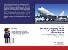 Simulator Designing Based On Object Oriented Methodologies的封面