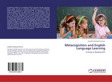 Bookcover of Metacognition and English Language Learning