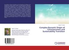 Bookcover of Complex-Dynamic Origin of Consciousness and Sustainability Transition