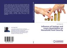 Bookcover of Influence of Savings and Loans Associations on Household Food Security