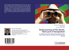 Rediscovering of The North-West part of Bangladesh kitap kapağı