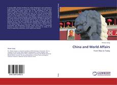 Copertina di China and World Affairs