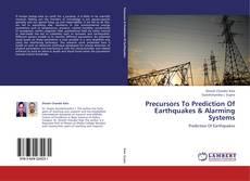 Precursors To Prediction Of Earthquakes & Alarming Systems kitap kapağı