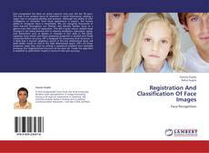 Registration And Classification Of Face Images kitap kapağı